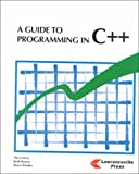 A Guide to Programming in C++ 9781879233911