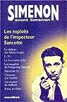 Simenon avant Simenon : Les Exploits de l'inspecteur Sancette par Simenon