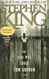 The Girl Who Loved Tom Gordon, Stephen King, 1416524290