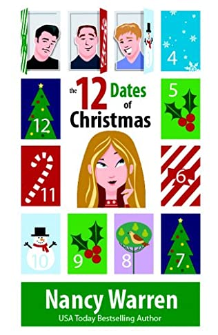 12 Dates Of Christmas.The 12 Dates Of Christmas By Nancy Warren