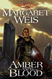 Amber and Blood (The Dark Disciple): Amber and Blood Vol 3 (Dragonlance Novel: Dark Disciple)