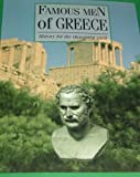 FAMOUS MEN OF GREECE: History for the thoughtful child