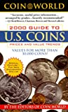 The Guide to U. S. Coins, Prices and Value Trends 2000, World Coin Staff, 0451198751