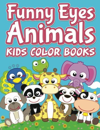 Download Funny Eyes Animals: Kids Color Books {pdf} by ...