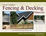 A User's Guide to Fencing & Decking Materials