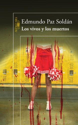 Los vivos y los muertos (Spanish Edition)