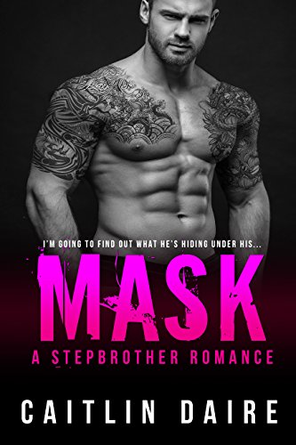 Mask - A Stepbrother Romance -