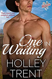 One in Waiting (Reedsville Roosters Book 2)