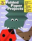 Folded Paper Projects, Joy Evans and Jo Ellen Moore, 1557997772