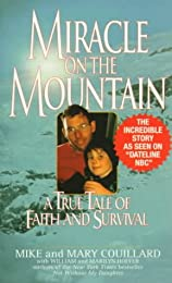 Miracle on the Mountain: A True Tale of Faith and Survival