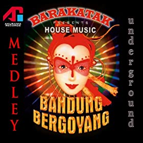 House music medley barakatak barakatak mp3 for House music mp3