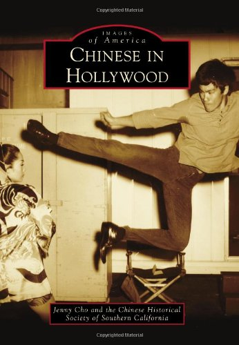 Chinese in Hollywood (Images of America)