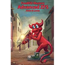 FreeBSD Mastery: Advanced ZFS