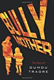 Bully Mother, Oumou Traore, 1463400640