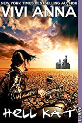 Hell Kat: Part One (post-apocalyptic romance) (English Edition)
