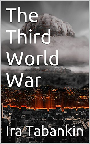 The Third World War by [Tabankin, Ira]