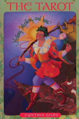 The Tarot: History, Mystery and Lore [Giles, Cynthia] (Tapa Blanda)