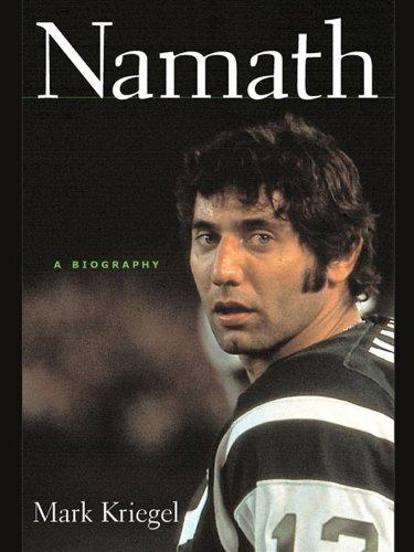 Namath: A Biography - http://medicalbooks.filipinodoctors.org