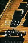 Moisson noire : Anthologie des meilleures nouvelles policières américaines par Westlake