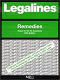 Legalines on Remedies,- Keyed to Re, Jonathon Neville, 0159011280