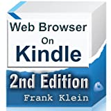 Web Browser on Kindle, 2nd Edition (Web Surfer Series Book 1)