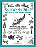 SolidWorks 2011 Part II - Advanced Techniques