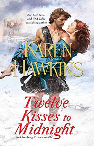 Twelve Kisses to Midnight: A Novella (The Oxenburg Princes)