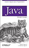 Java Pocket Guide, Robert Liguori and Patricia Liguori, 0596514190