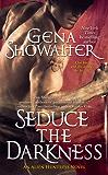 Seduce the Darkness (Alien Huntress Book 4)