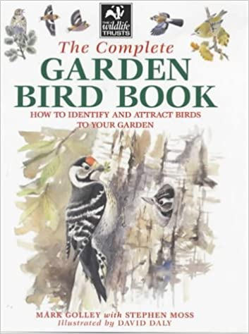 Book The Complete Garden Bird Book: How to Identify and Attract Birds to Your Garden