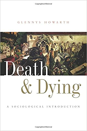 Death and dying a sociological introduction 9780745625348 death and dying a sociological introduction 1st edition by fandeluxe Choice Image