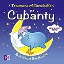 Meerjungfrau (Träumen und Einschlafen mit Cubanty) Hörbuch von Christiane Heyn Gesprochen von: Andreas Fingas