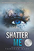 SHATTER ME SPECIAL