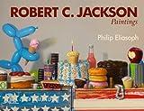 Robert C. Jackson, Philip Eliasoph, 0764340689
