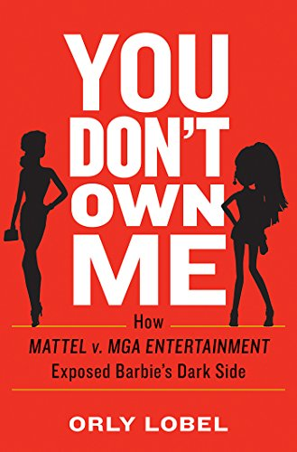 you-dont-own-me-how-mattel-v-mga-entertainment-exposed-barbies-dark-side