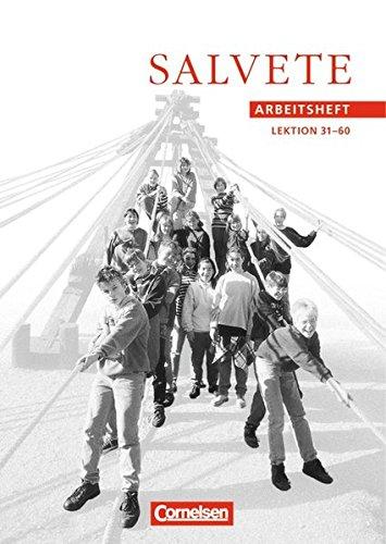 Salvete - Bisherige Ausgabe: Salvete, Arbeitsheft, Lektion 31-60