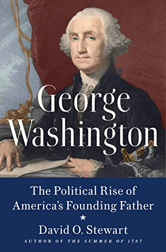 Book Cover: George Washington: The Political Rise of America's Founding Father