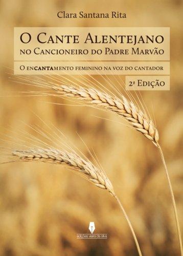 o cante alentejano, 2ª ed (Portuguese Edition)