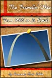 From OKC to St. Louis (The Travelin' Okie Book 1)