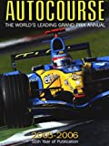 Autocourse 2005/6 (Autocourse: The World's Leading Grand Prix Annual)