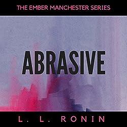 Abrasive, Books 1-4