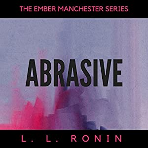 Abrasive, Books 1-4 Audiobook