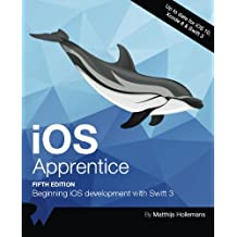 iOS Apprentice Fifth Edition: Beginning iOS development with Swift 3