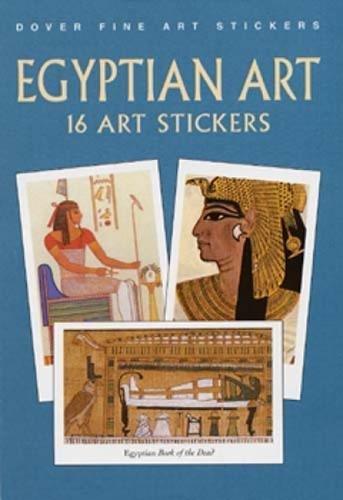 Civilization Sticker - Egyptian Art: 16 Art Stickers (Dover Art Stickers)