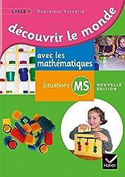 Découvrir le monde avec les mathématiques Moyenne Section éd. 2014 - Guide de l'enseignant