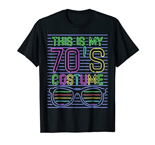 This Is My 70's Costume Shirt Cool 70s 80s Neon Party Outfit