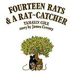 14 Rats and a Rat Catcher  | James Cressey