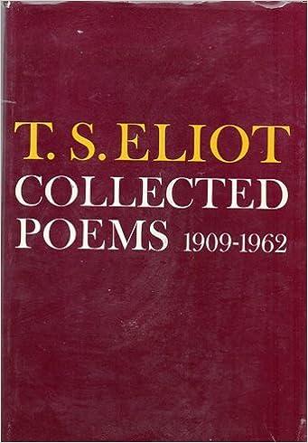 T S Eliot Collected Poems 1909 1962 Amazoncom Books