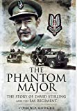 img - for The Phantom Major: The Story of David Stirling and the SAS Regiment book / textbook / text book