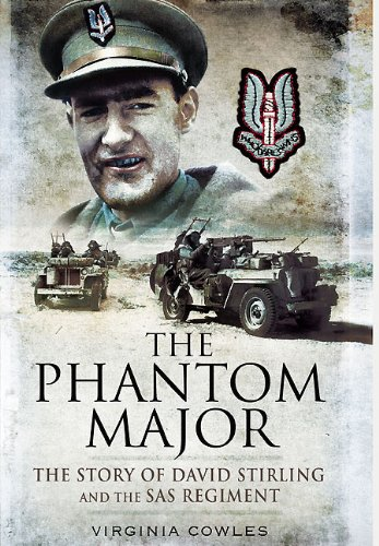 The Phantom Major The Story of David Stirling and the SAS Regiment [Cowles, Virginia] (Tapa Blanda)